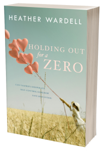 Cover of 'Holding Out for a Zero'